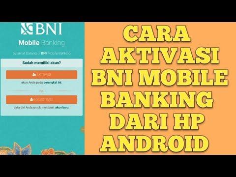 CARA AKTIVASI BNI MOBILE BANKING DARI HP ANDROID //part 1
