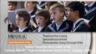 JS Bach: Cantata BWV 67 - Thomanerchor, Georg Christoph Biller (Audio video)
