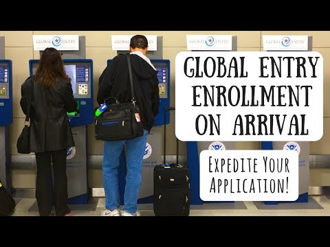 Global Entry Enrollment on Arrival | Get Approved While Traveling