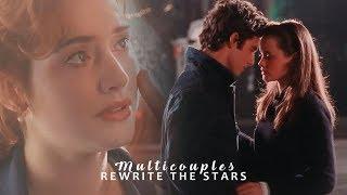 Multicouples | Rewrite The Stars (Birthday Collab)