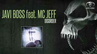 Javi Boss feat Mc Jeff - Disorder