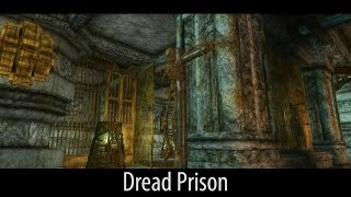 Skyrim mod spotlight 2016. Dread Prison. [60FPS|1080p]