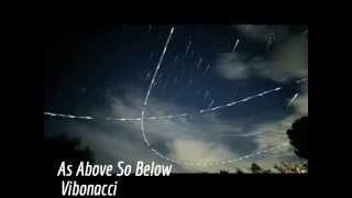 As Above So Below - Vibonacci's 11:11 Re-Activation Mix