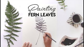 Painting Fern Leaves | Botanical Illustration | Watercolor Painting