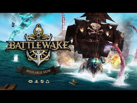 BATTLEWAKE | Official Launch Trailer | VR Pirate Combat and PvP thumbnail