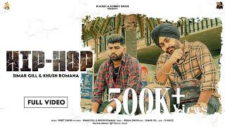 Hip Hop (Full Song) | Simar Gill & Khush Romana | Urban Singh | R Music | Latest Punjabi Song