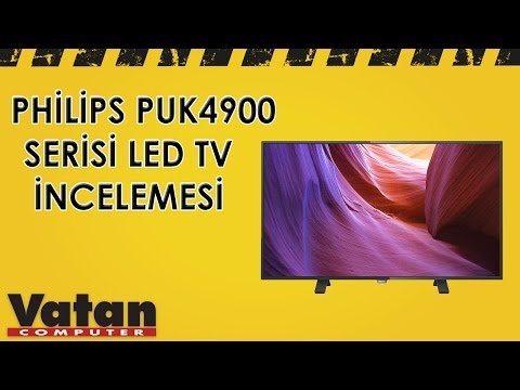 Philips PUK4900 Serisi 4K Led Tv İncelemesi