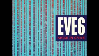 Eve 6 - Blood Brothers