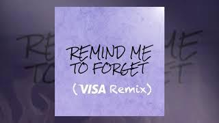 Kygo   Remind Me To Forget Ft. Miguel (Visa Remix)