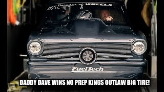 DADDY DAVE SPANKS THE MISTRESS,STINKY PINKY, AFTERSHOCK, TURBO FIREBIRD! WINS OUTLAW BIG TIRE! $10K!
