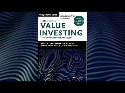 Book Talk with Bruce Greenwald – Value Investing: From Graham to Buffett and Beyond