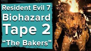 """Resident Evil 7 biohazard TAPE 2 """"The Bakers"""" - Resident Evil 7 gameplay trailer"""