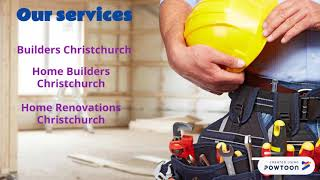 Licensed and Certified Team for Home Builders Christchurch