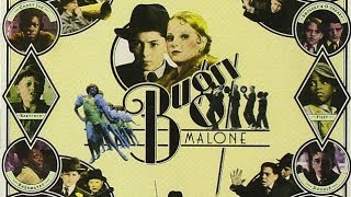 Bugsy Malone - Down & Out........