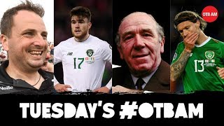 WATCH | OTB AM: Can Ireland play football? Sterling v Gomez, Busby, Poacher's exit, Lancaster |