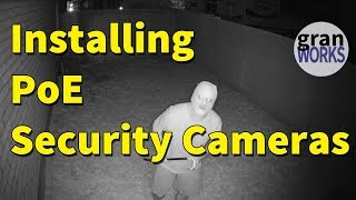 Installing PoE Security Cameras