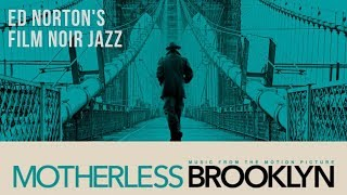 Motherless Brooklyn: Jazz Soundtrack and Film Noir