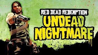 Red Dead Redemption: Undead Nightmare - It Was A Dark & Stormy Night...