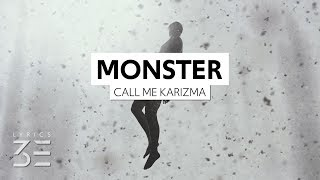Call Me Karizma - Monster (Under My Bed) (Lyrics)