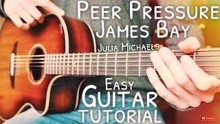 Peer Pressure James Bay Julia Michaels Guitar Tutorial  Peer Pressure Guitar  Guitar Lesson #646
