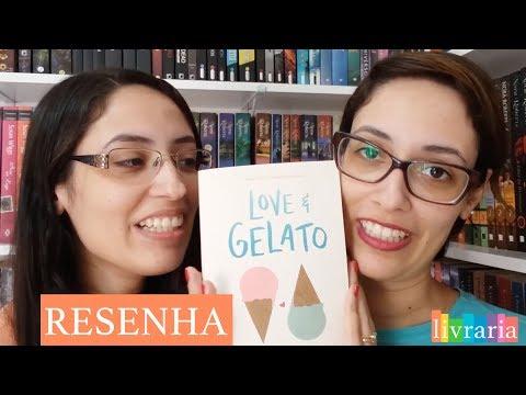 RESENHA: Love & Gelato - Jenna Evans Welch | Canal Livraria
