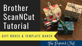 Brother ScanNCut Tutorial - Creating Gift Boxes - Template Maker And Canvas Workspace