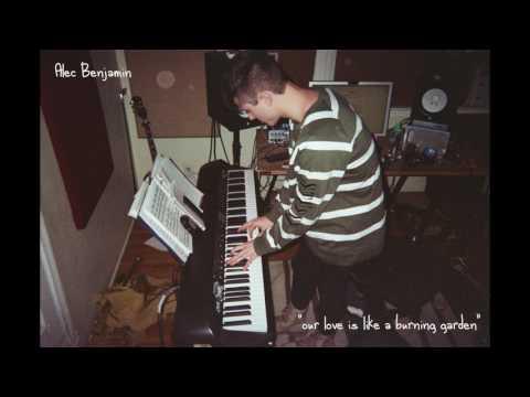 Our Love Is Like A Burning Garden Lyrics – Alec Benjamin