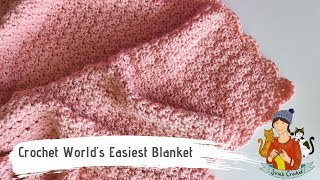 Crochet Worlds Easiest Blanket