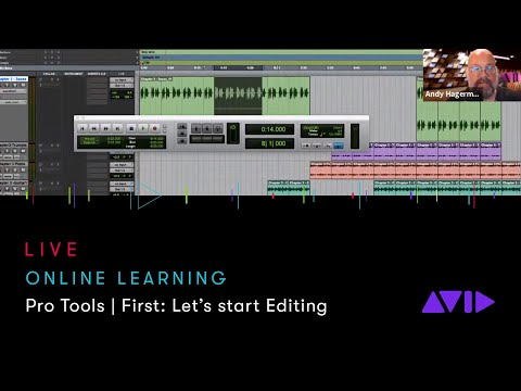 Avid Online Learning — Pro Tools   First: Let's start Editing