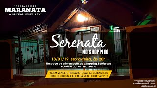 🎥 AO VIVO | Serenata Shopping Boulevard