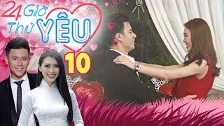 24H THỬ YÊU | TẬP 10 FULL | Quý ông tia chớp nhảy và hát rap TỎ TÌNH khiến bạn gái Hoa hậu bối rối