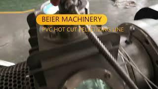 Beier Machinery PVC compound pellets hot cut  pelletizing machine granulation line