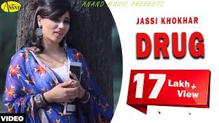 Drug  Jassi Khokhar