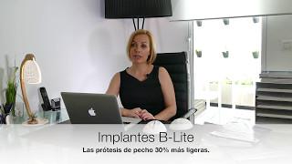 Implantes B-Lite: 30% más ligeros que el resto de prótesis de mama. Conócelos en este vídeo! - Dra. Patricia Gutiérrez Ontalvilla