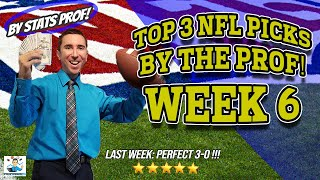 TOP 3 NFL PICKS WEEK 6 (PERFECT 3-0 LAST WEEK!) by Stats Prof! Bet PACKERS or BUCS? LIONS or JAGS?