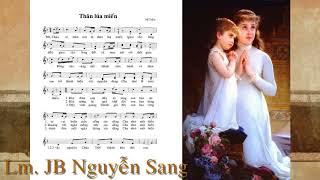 Thân lúa miến - Lm.JB Nguyễn Sang & Hương Lan