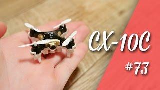 Kleinste Kameradrohne? Cheerson CX-10C Mini RC Quadcopter  // deutsch // in 4K // #73