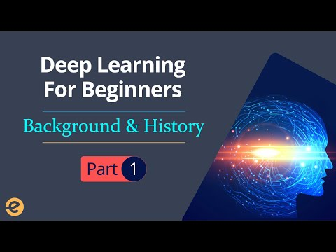 ‪Deep Learning Tutorial for Beginner | Background & History (Part 1/4) | Eduonix‬‏