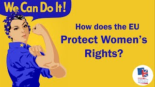 How Does the EU Protect Women's Rights?