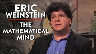 The Mathematical Mind, Peter Thiel and Trump (Eric Weinstein Pt. 1)