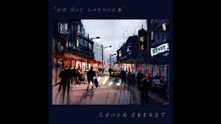 """Video thumbnail of """"conor oberst - no one changes"""""""