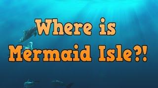 Where Is Mermaid Isle?!