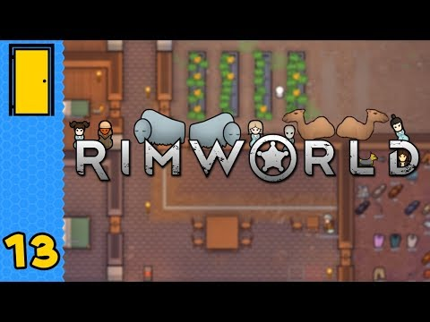 The Visitors Who Stayed For Dinner   Rimworld - Part 13 - Thủ thuật