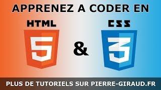 Cours Complet HTML CSS - Tutoriel pour Débutants et Confirmés [Partie 1/3]