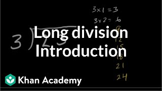Introduction To Long Division   Multiplication And Division   Arithmetic   Khan Academy