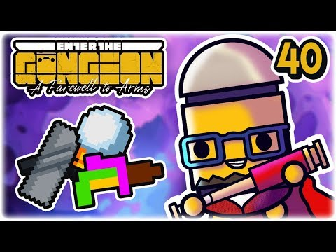 Quad Laser Meme Run | Part 40 | Let's Play: Enter the Gungeon: Farewell to Arms | PC Gameplay