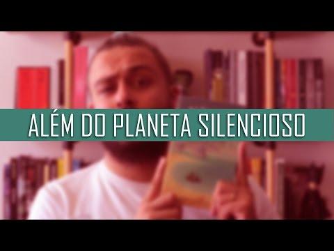 Além do Planeta Silencioso { C. S. Lewis } - VIPS #04