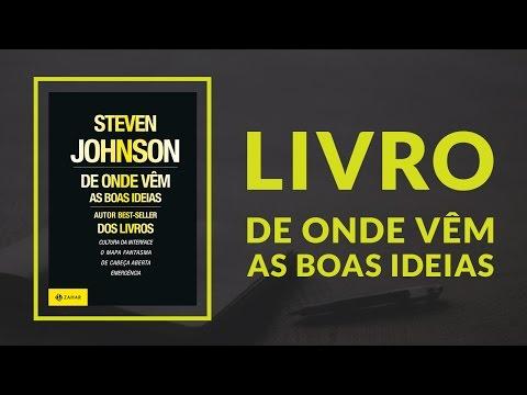 Livros & NegoÌcios | Livro De onde veÌm as boas ideias - Steven Johnson