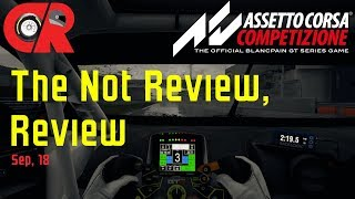 The Assetto Corsa Competizione early access Not Review, Review