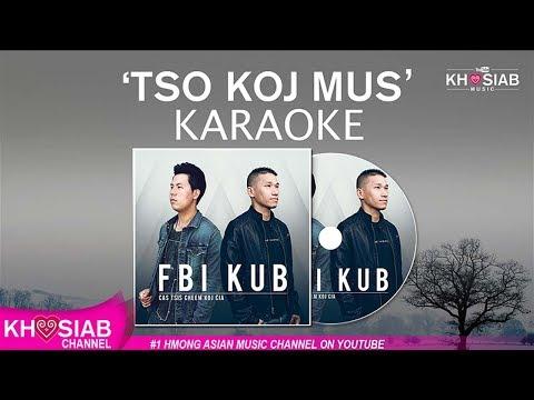 FBI X KUB 'Tso Koj Mus' (Official KARAOKE/Instrumental) Full HD
